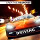 Creative Response Driving